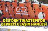DEÜ'den Tınaztepe'de çevreci ulaşım hamlesi