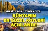 Dünyanın en güzel köyleri açıklandı!