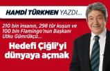 Hamdi Türkmen yazdı: Hedefi Çiğli'yi dünyaya açmak