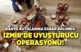 İzmir'de uyuşturucu operasyonu! Kahve kutularına esrar bulundu
