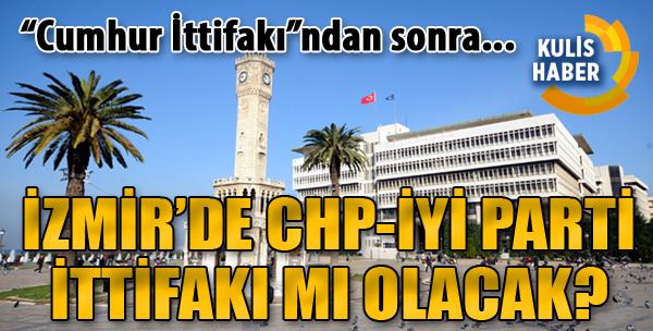 Kulisleri Sarsan Bomba İddia: İzmir'de Farklı Bir İttifak Olacak