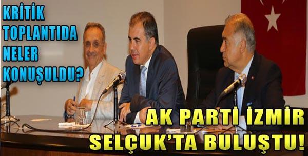 AK Parti Selçuk'ta Buluştu!