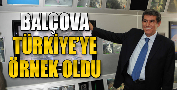 Balçova Türkiye'ye Örnek Oldu