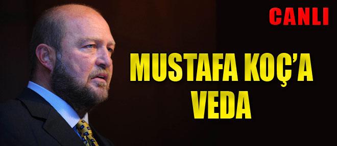 Mustafa Koç'a Son Görev