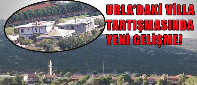 Urla'daki Villa Tartışmasında Yeni Gelişme!