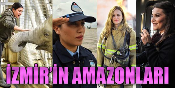 İşte İzmir'in Amazonları