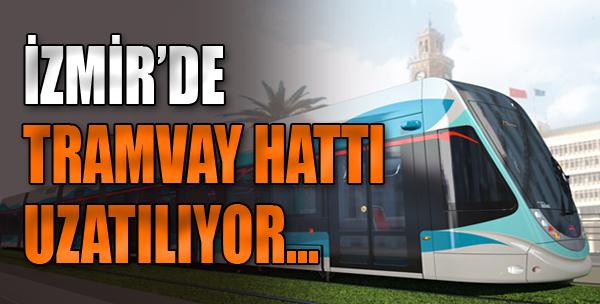 İzmir'de Tramvay Hattı Uzatılıyor