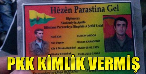 Firardan Sonra PKK Kimlik Vermiş
