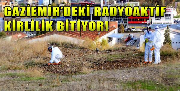 Gaziemir'deki Radyoaktif Kirlilik Bitiyor