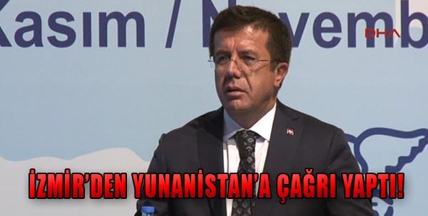 Bakan Zeybekçi'den Komşu'ya Çağrı!