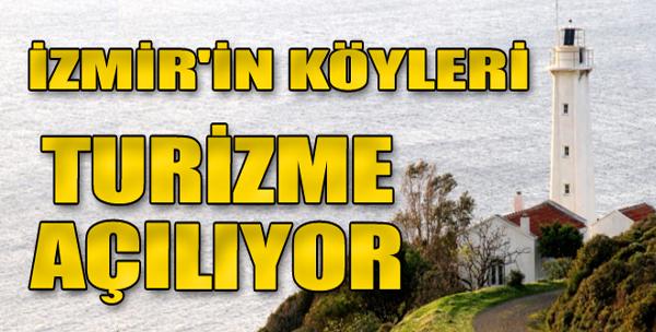 İzmir'de köyler turizme açılıyor