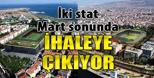 Göztepe ve Karşıyaka Stadyumları Mart Sonunda İhaleye Çıkıyor