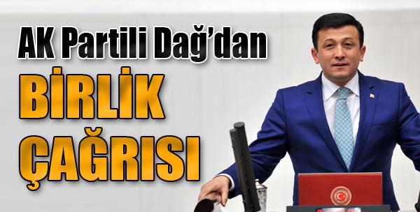 AK Partili Dağ'dan Birlik Çağrısı