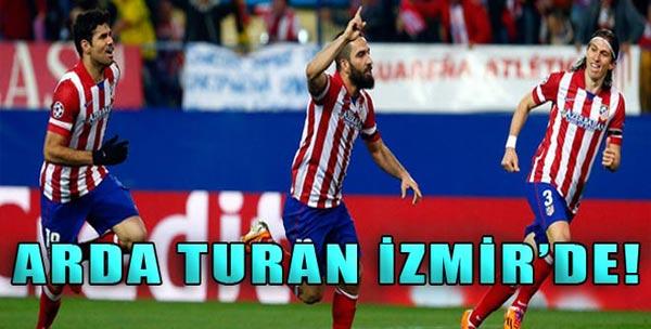 Arda Ağustosta İzmir'e Geliyor