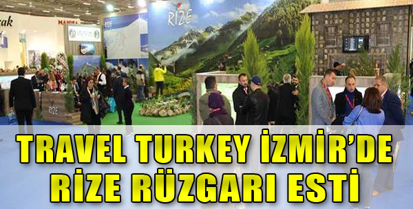 Travel Turkey İzmir'de Rize Rüzgarı