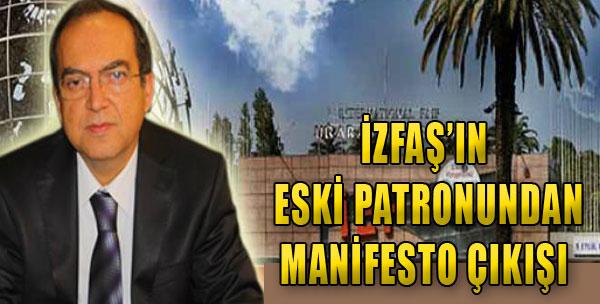 İZFAŞ'ın Eski Patronundan Manifesto Çıkışı