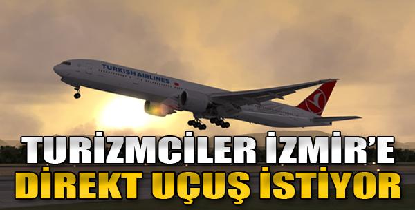 Turizmciler İzmir'e Direkt Uçuş İstiyor
