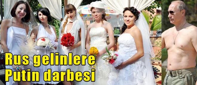 Rus Gelinlere Putin Darbesi