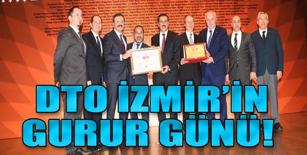 DTO İzmir'in gurur günü!