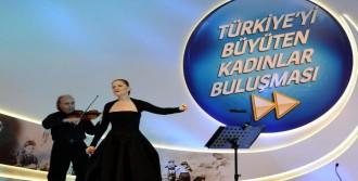'Türkiye'yi Büyüten Kadınlar Buluşması'