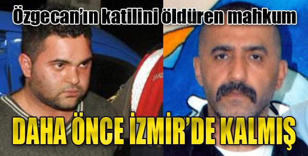 Özgecan'ın Katilini Öldüren Mahkum Daha Önce İzmir'de Kalmış