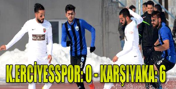 Kayseri Erciyesspor: 0 - Karşıyaka: 6