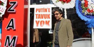 Karaman'da Şarküteride 'Putin'e Tavuk Yok'