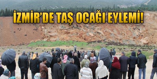 İzmir'de Taş Ocağı Eylemi!