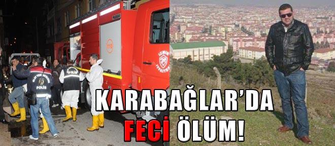 İzmir'de Feci Ölüm!