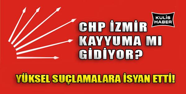 CHP İzmir Kayyuma mı Gidiyor?