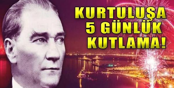İzmir 9 Eylül'ü Coşku İle Kutlayacak!