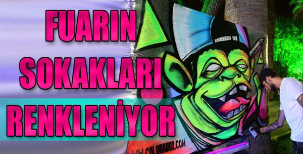 Fuar Sokakları Grafiti İle Renkleniyor