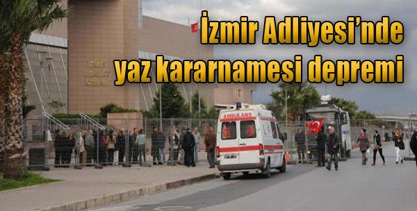 İzmir Adliyesi'nde Yaz Kararnamesi Depremi