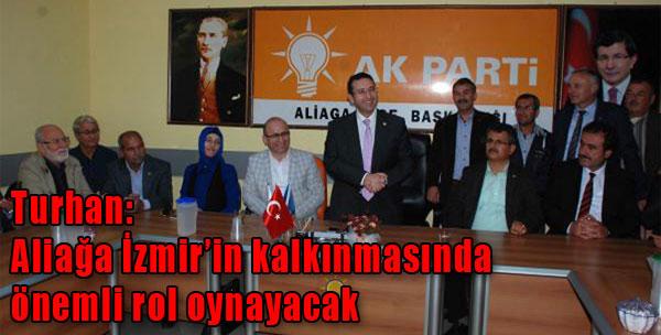 Turhan'dan Aliağa'ya Övgü