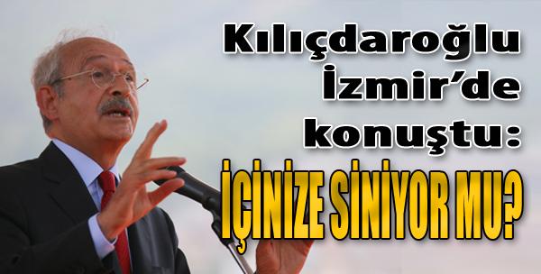 Kılıçdaroğlu, İzmir'de Konuştu