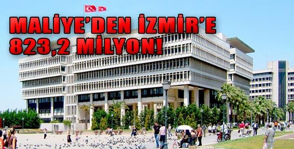 Maliye'den İzmir'e Büyük Pay!