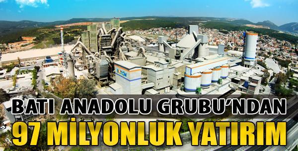 Batı Anadolu Grubu'ndan 97 Milyonluk Yatırım