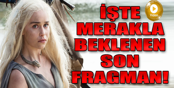 Game of Thrones'tan Yeni Fragman