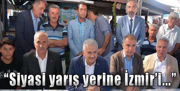 'Siyasi Yarış Yerine İzmir'i...'
