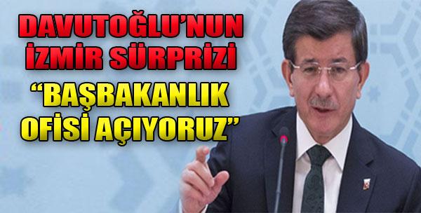 Davutoğlu'ndan İzmir'e Sürpriz