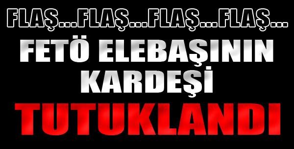 FETÖ Elebaşının Kardeşi İzmir'de Tutuklandı