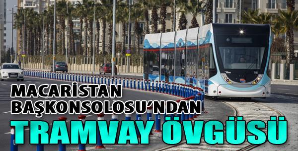 Macaristan Başkonsolosu'ndan Tramvay Övgüsü