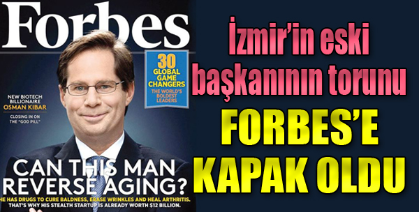 İzmir'in Eski Başkanının Torunu Forbes'e Kapak Oldu