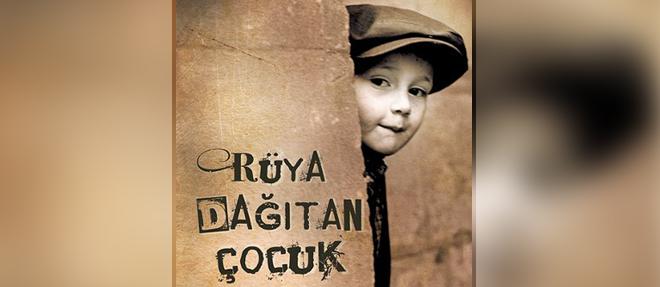 'Rüya Dağıtan Çocuk'