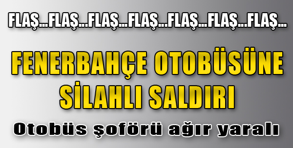 Trabzon'da Fenerbahçe'ye Saldırı!