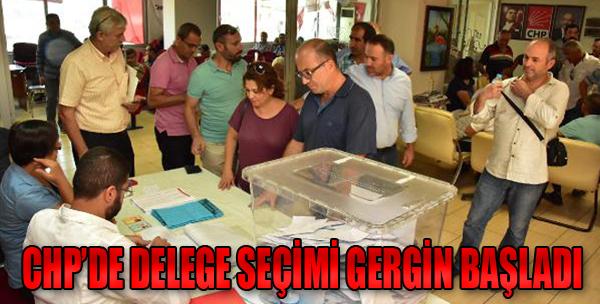 CHP'de Delege Seçimleri Gergin Başladı