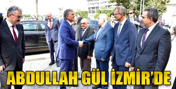 Abdullah Gül, İzmir'de