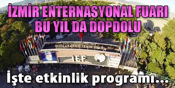 İzmir Enternasyonal Fuarı Bu Yıl da Dopdolu