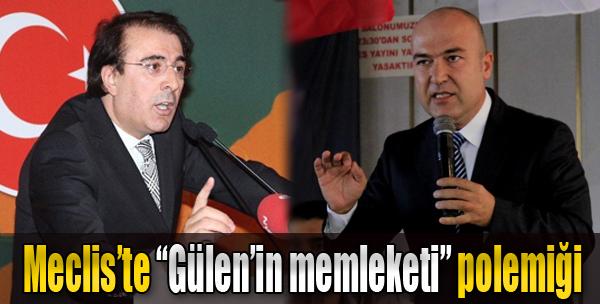 Meclis'te 'Fetullah Gülen'in Memleketi' Polemiği