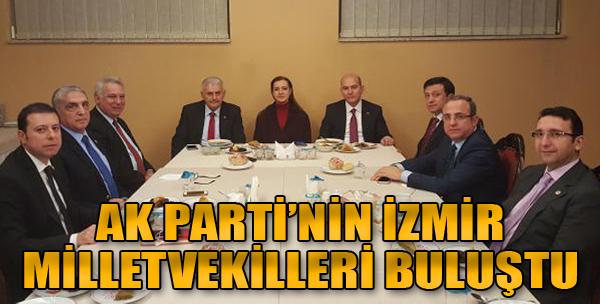 AK Parti'nin İzmir Milletvekilleri Buluştu